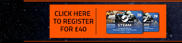 Click Here to register for your £40 Steam Wallet code