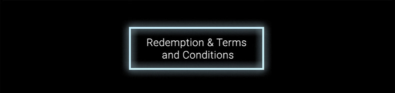 Redemption Terms and Conditions