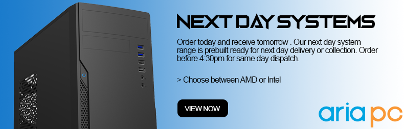 Order today and receive tomorrow.  Our next day system range is prebuilt ready for next day delivery or collection.  Order before 4:30pm for same day dispatch.